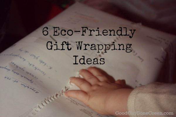 6 Eco-Friendly Gift Wrapping Ideas