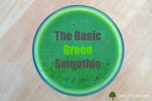 The Basic Green Smoothie #organic #health