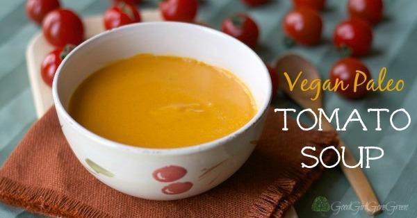 Vegan Paleo Tomato Soup / GoodGirlGoneGreen.com