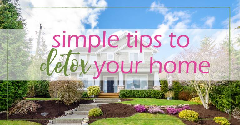 Detox Your Home - 5 Simple Tips   GoodGirlGoneGreen.com