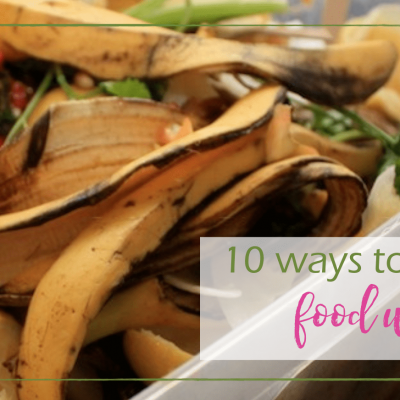 10 Tips to Reduce Food Waste