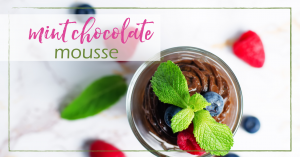 Mint Chocolate Mousse | GoodGirlGoneGreen.com