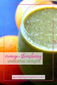 Orange Strawberry Smoothie Delight - GoodGirlGoneGreen