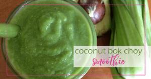 coconut bok choy smoothie