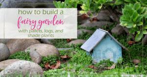 make fairy garden GoodGirlGoneGreen