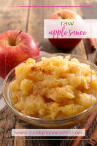 Raw Applesauce | GoodGirlGoneGreen.com