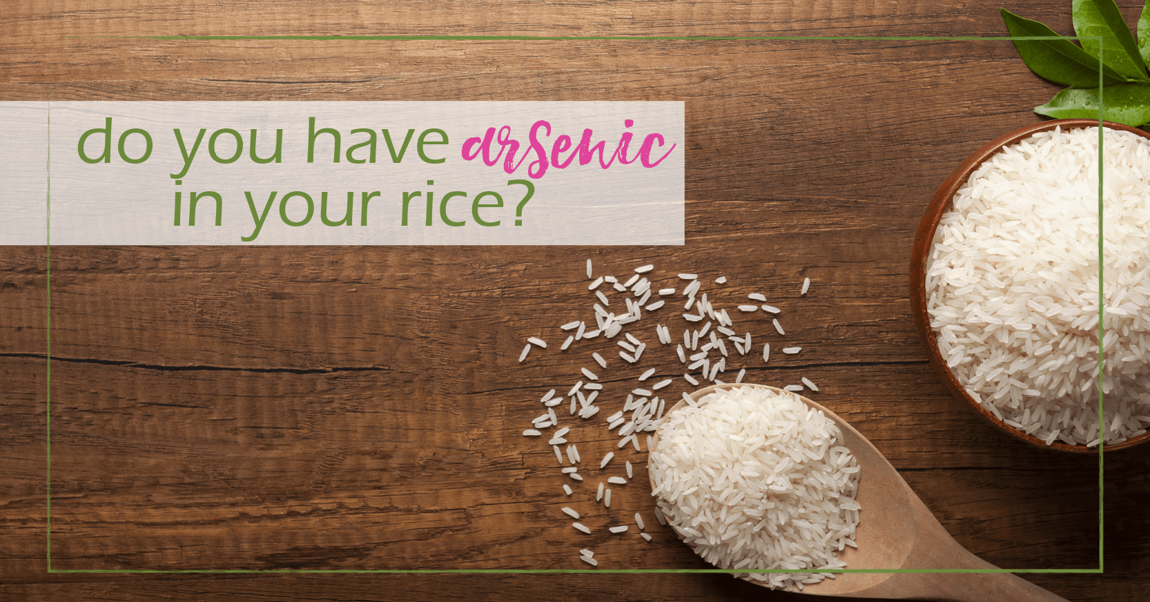 arsenic in your rice