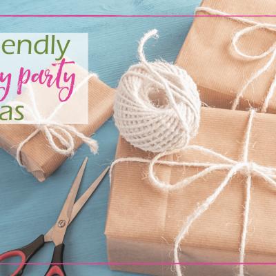 7 Eco-friendly Birthday Party Ideas