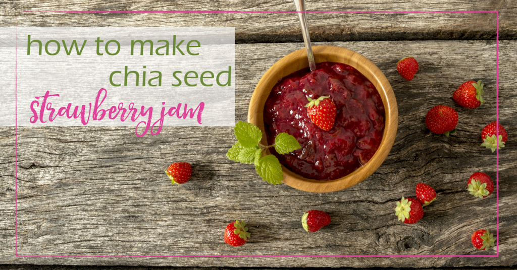 Chia Strawberry Jam | GoodGirlGoneGreen.com