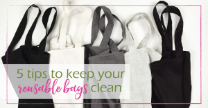 Tips to Keep Your Reusable Bags Clean | GoodGirlGoneGreen.com