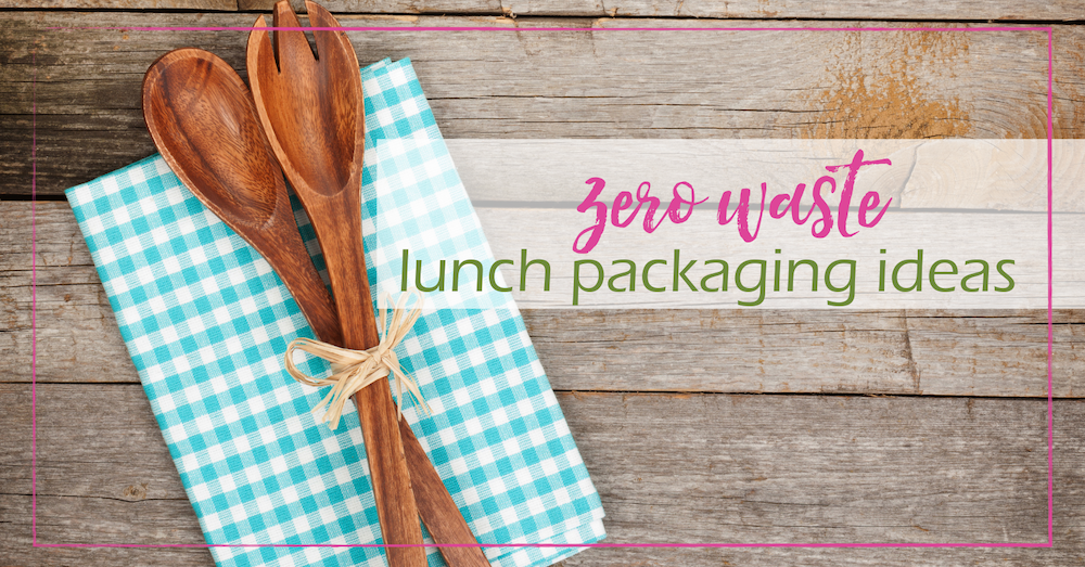 Zero Waste Lunch Packaging Ideas | GoodGirlGoneGreen.com