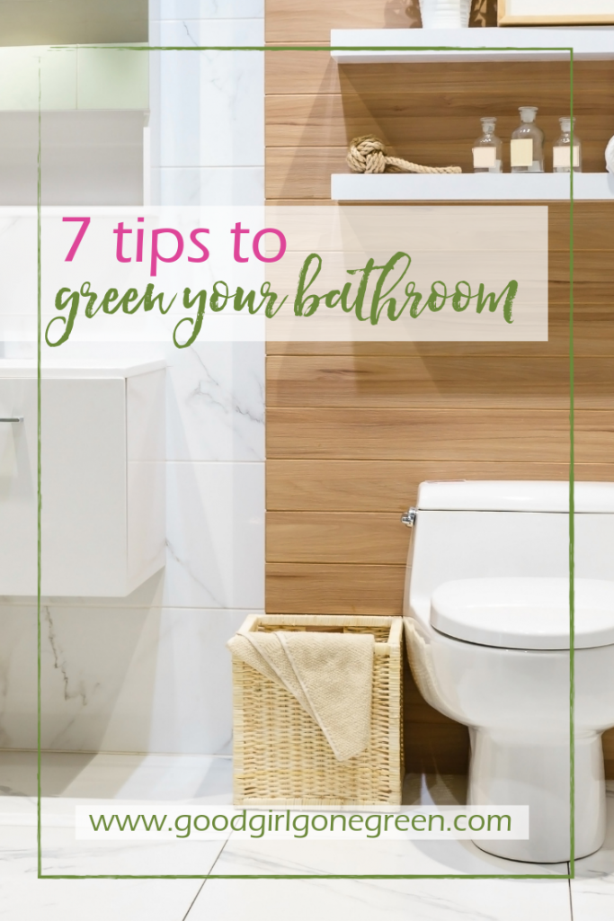 Eco-Friendly Bathroom | GoodGirlGoneGreen.com
