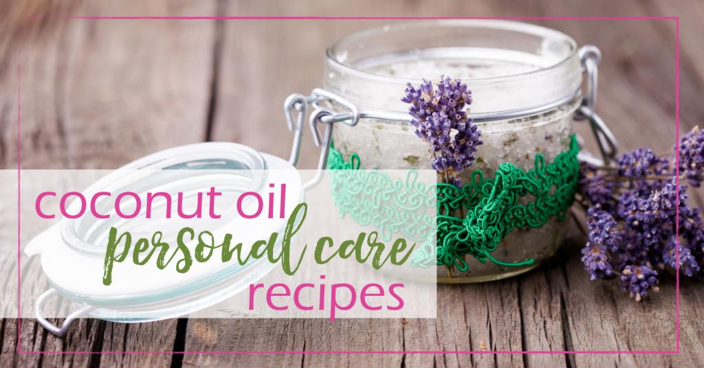 Coconut Oil Personal Care Recipes | GoodGirlGoneGreen