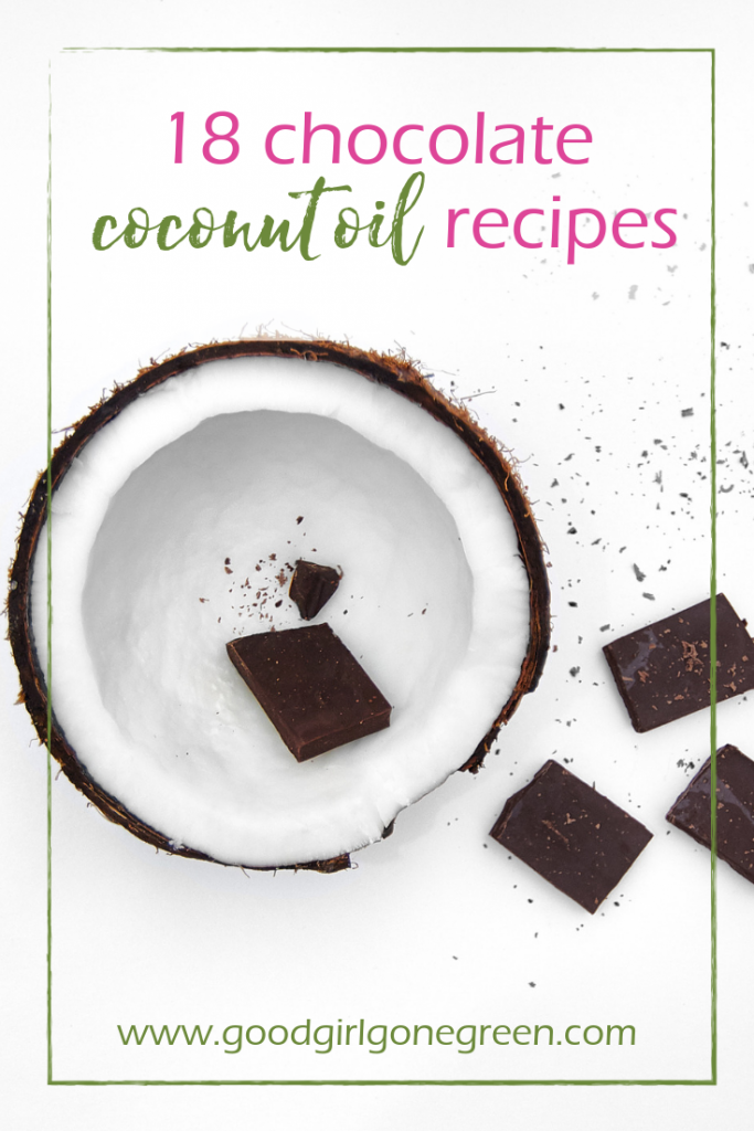 Coconut Oil Chocolate Recipes | GoodGirlGoneGreen.com