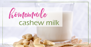 Homemade Cashew Milk | GoodGirlGoneGreen.com