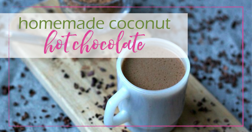 Hot Chocolate Recipe (Coconut) | Good Girl Gone Green