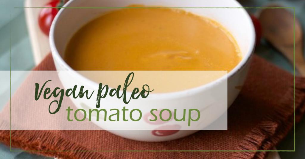 Vegan Tomato Soup (paleo, gluten free) | GoodGirlGoneGreen.com