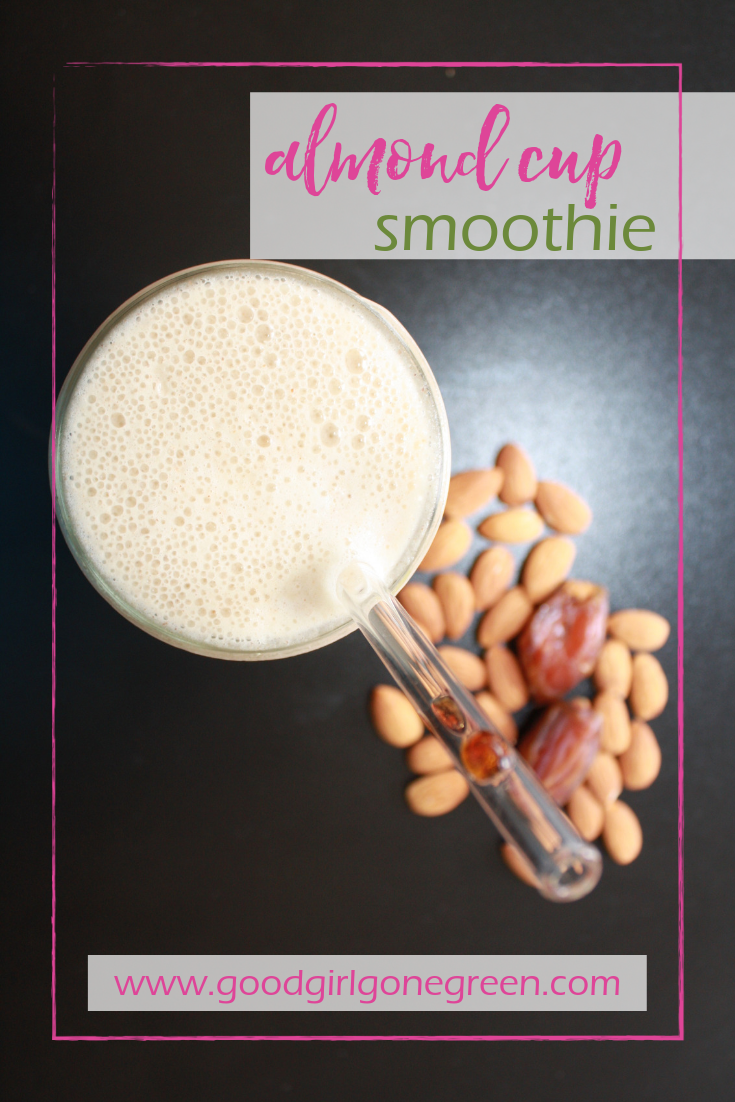 Almond Cup Smoothie | GoodGirlGoneGreen.com