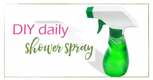 DIY Daily Shower Spray | GoodGirlGoneGreen.com