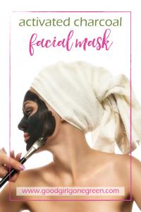 Activated Charcoal Facial Mask | GoodGirlGoneGreen.com