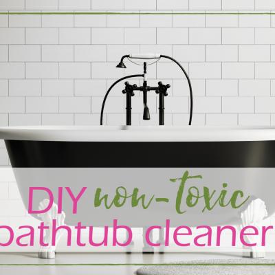 DIY Non-Toxic Bathtub Scrub Cleaner