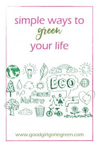 Living Green | GoodGirlGoneGreen.com
