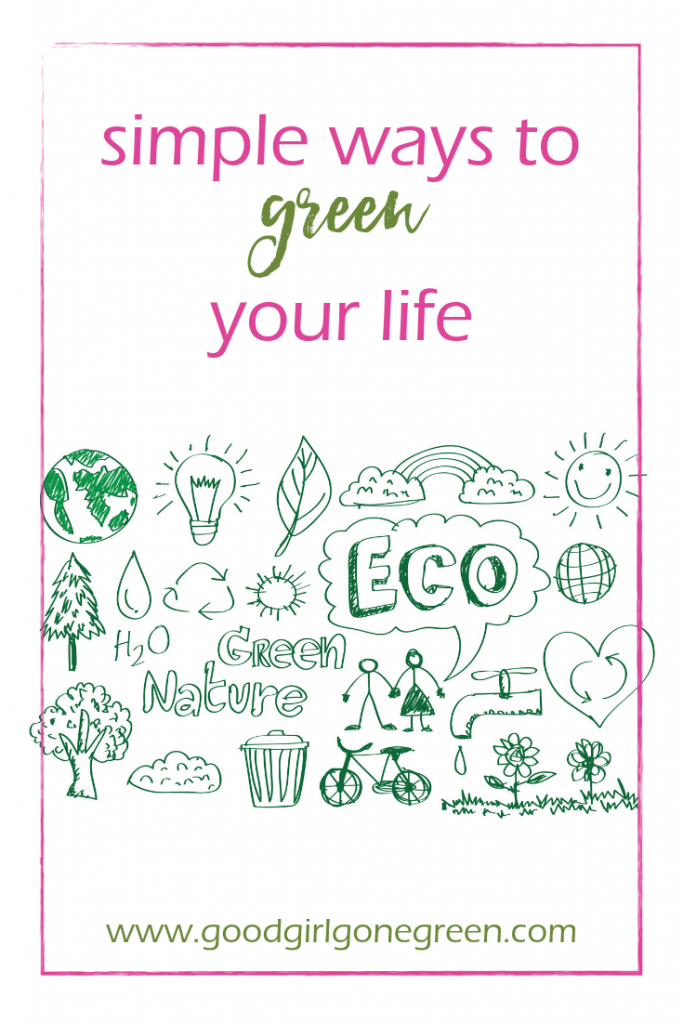Living Green | GoodGirlGoneGreen.com