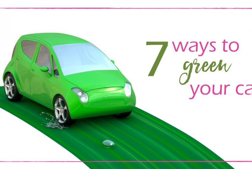 7 Ways to Green Your Car   GoodGirlGoneGreen.com