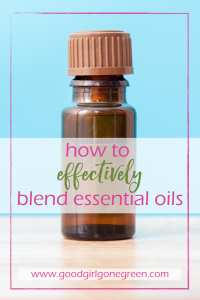 How to Blend Essential Oils | GoodGirlGoneGreen.com