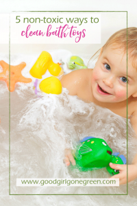 How to Clean Bath Toys - Good Girl Gone Green