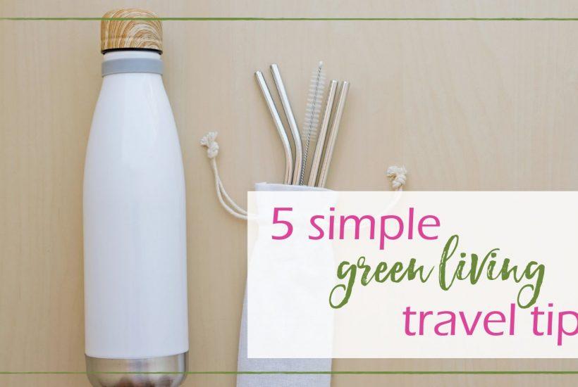 Green Living Travel GoodGirlGoneGreen